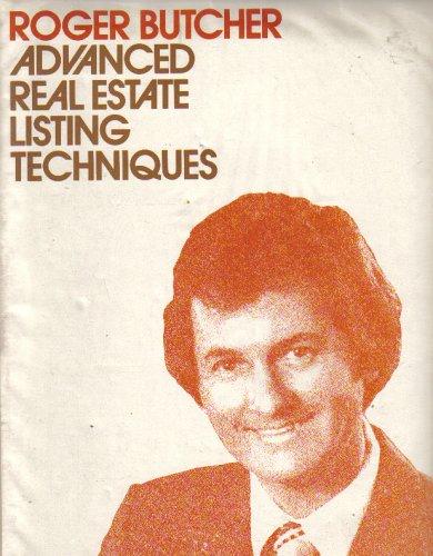 Advanced Real Estate Listing Techniques (Roger Butcher Real Estate compare prices)