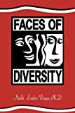 img - for Faces of Diversity by Nasha?? London-Vargas Ph.D. (1999-02-03) book / textbook / text book