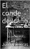 El conde de Icaño: Quipu Editorial (Spanish Edition)