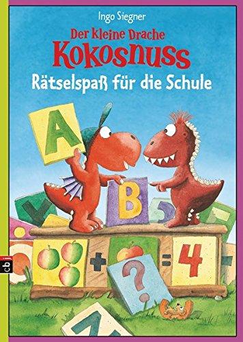 Der kleine Drache Kokosnuss - Rätselspaß für die Schule (Spannende Rätselhefte, Band 4)