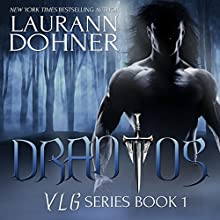 Drantos Audiobook by Laurann Dohner Narrated by Savannah Richards
