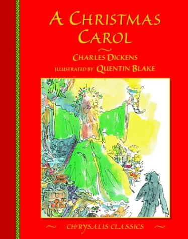 A Christmas Carol (Chrysalis Children's Classics Series) (Christmas Blake Quentin Carol)