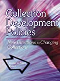 Collection Development Policies, Daniel C. Mack, 0789014718
