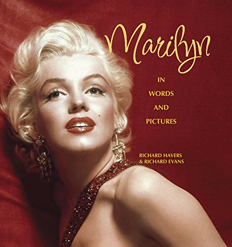 Marilyn: In Words and Pictures