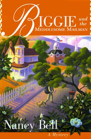 book cover of Biggie and the Meddlesome Mailman