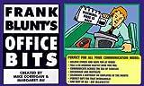 Frank Blunt's Office Bits, Frank Blunt, 0964398656