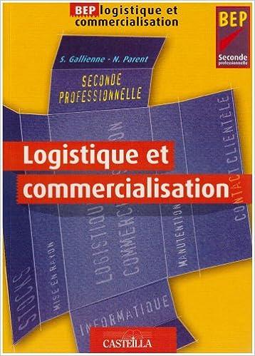 Livre Logistique et commercialisation BEP 2nde professionnelle pdf
