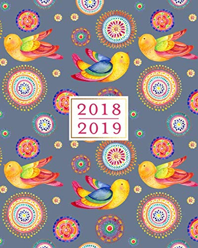 2018 - 2019 Weekly Planner: 16 Month Calendar Organizer, Colorful Bird Pattern