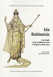 Ida Rubinstein : Une utopie de la synthèse des arts à l'épreuve de la scène