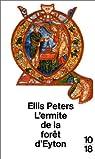 L'ermite de la forêt d'Eyton par Peters