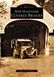 New Hampshire Covered Bridges, Glenn A. Knoblock, 0738510521