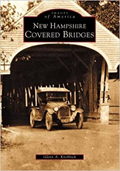 ((HOT)) New Hampshire Covered Bridges (NH) (Images Of America). Opening Teaching using plaza Buscas