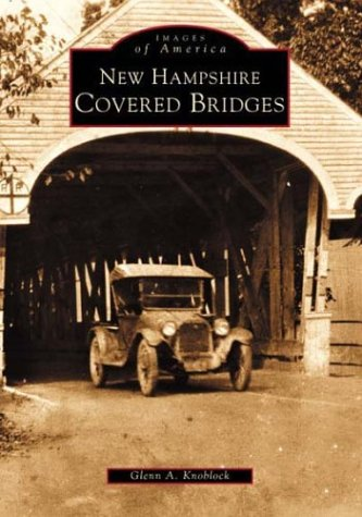 Books : New Hampshire Covered Bridges (NH) (Images of America)