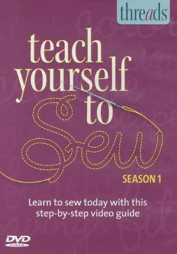 Thread's Teach Yourself to Sew, Season 1: Learn to Sew Today With This Step-by-step Video Guide]()