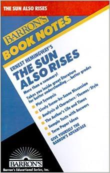 Book Ernest Hemingway's the Sun Also Rises Barron's Book Notes
