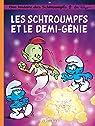 Les Schtroumpfs, Tome 34 : Les Schtroumpfs et le demi-génie par Peyo