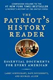 img - for The Patriot's History Reader: Essential Documents for Every American book / textbook / text book