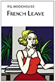 French Leave, P. G. Wodehouse, 1468306642
