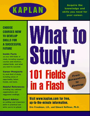 Kaplan What to Study: 101 Fields in a Flash (Major Field Test In Business Study Guide)