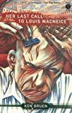 Her Last Call to Louis MacNeice (A Mask Noir Title)