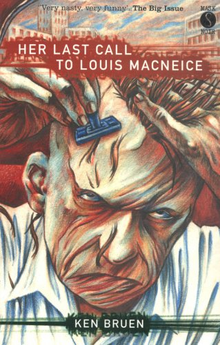Read Online Her Last Call to Louis MacNeice (A Mask Noir Title) pdf