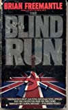 The Blind Run, Brian Freemantle, 0553265032