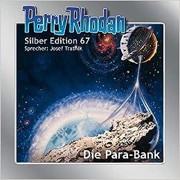 Perry Rhodan - Die Para-Bank (Silber Edition 67)