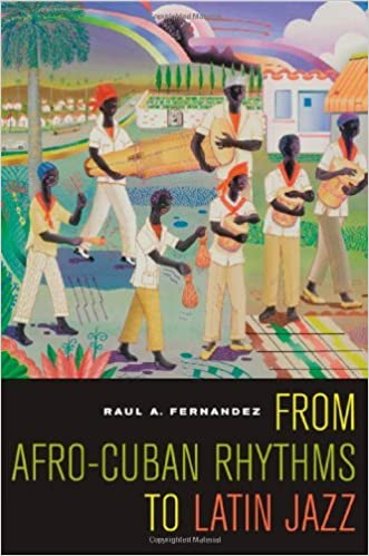 Elektronik pdf ebook gratis download From Afro-Cuban Rhythms to Latin Jazz (Music of the African Diaspora) på Dansk PDF RTF by Raul A. Fernandez