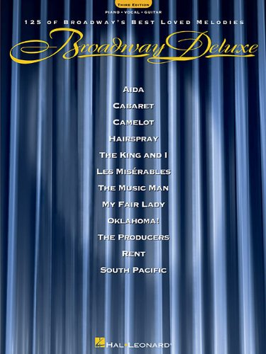 Broadway Deluxe: 125 of Broadway's Best Loved Melodies (Piano/Vocal/Guitar Songbook)