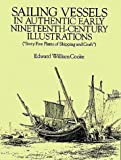 Sailing Vessels in Authentic Early 19th-Century Illustrations, Edward W. Cooke, 0486261417