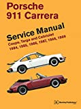 Porsche 911 Carrera Service Manual: 1984, 1985, 1986, 1987, 1988, 1989