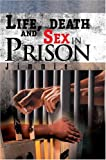 Life, death and Sex in Prison, Jimmie, 0595339301
