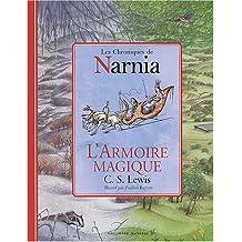 CHRONIQUES DE NARNIA (LES) : L'ARMOIRE MAGIQUE