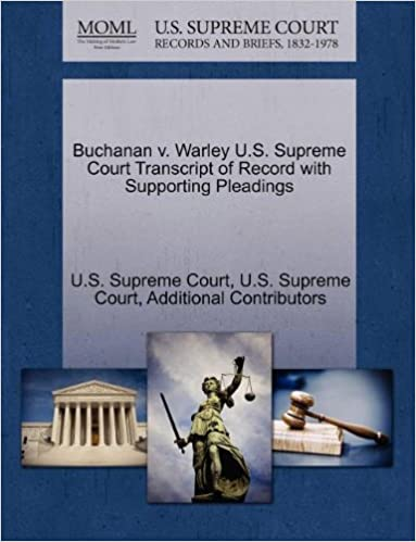 Book Buchanan v. Warley U.S. Supreme Court Transcript of Record with Supporting Pleadings