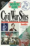 Civil War Sites in the Eastern Theater, Michael Gleason, 1573800198