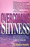 Overcoming Shyness, M. Blaine Smith, 0830816305