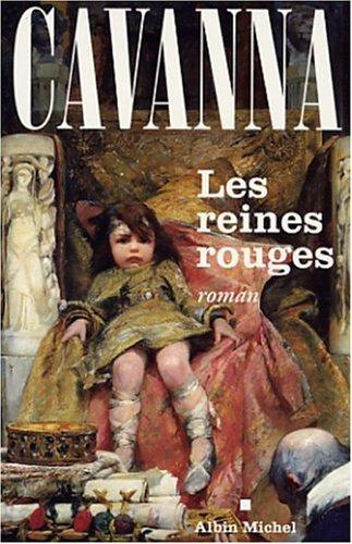 Reines Rouges (Les) (Romans, Nouvelles, Recits (Domaine Francais)) (English and French (Domaine Rouge)