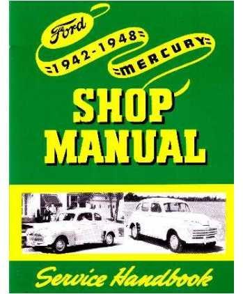 amazon com 1942 1945 1946 1947 1948 ford mercury shop manual 1942 1945 1946 1947 1948 ford mercury shop manual