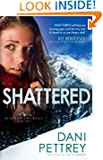 #9: Shattered (Alaskan Courage Book #2)