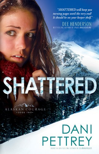 Shattered Alaskan Courage Book 2 ebook product image