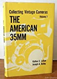 Collecting Vintage Cameras. Volume 1. The American 35mm