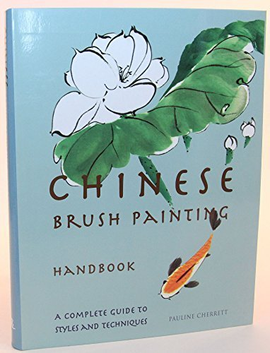 Pauline Cherrett by Chinese Brush Painting Handbook Edition: reprint (2009-01-01)