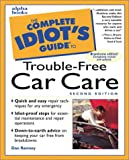 Complete Idiot's Guide to Trouble-Free Car Repair, Dan Ramsey, 0028635833