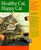Healthy Cat, Happy Cat, Ulrike Muller and H. Alfred Muller, 0812091361