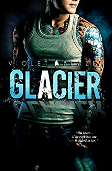Glacier by [Blaze, Violet]