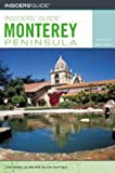 Insiders' Guide to the Monterey Peninsula, 4th (Insiders' Guide Series)