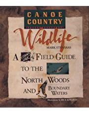 Canoe Country Wildlife: A Field Guide to the North Woods and Boundary Waters