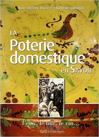 Téléchargement La Poterie domestique en Savoie pdf epub