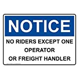 ComplianceSigns Vinyl OSHA NOTICE No Riders Except One Operator Or Freight Handler Labels, 5 x 3.50 in. with English Text, White, pack of 4