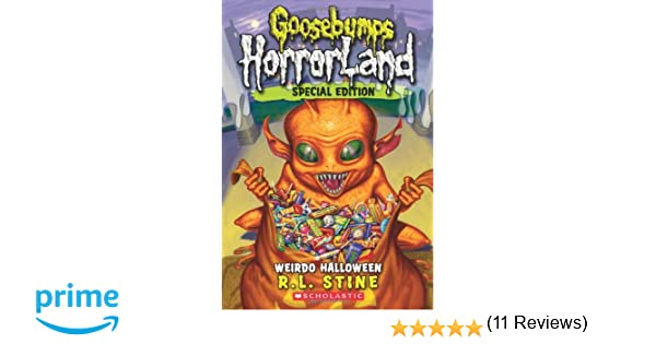 Weirdo Halloween (Goosebumps Horrorland #16): R.L. Stine ...